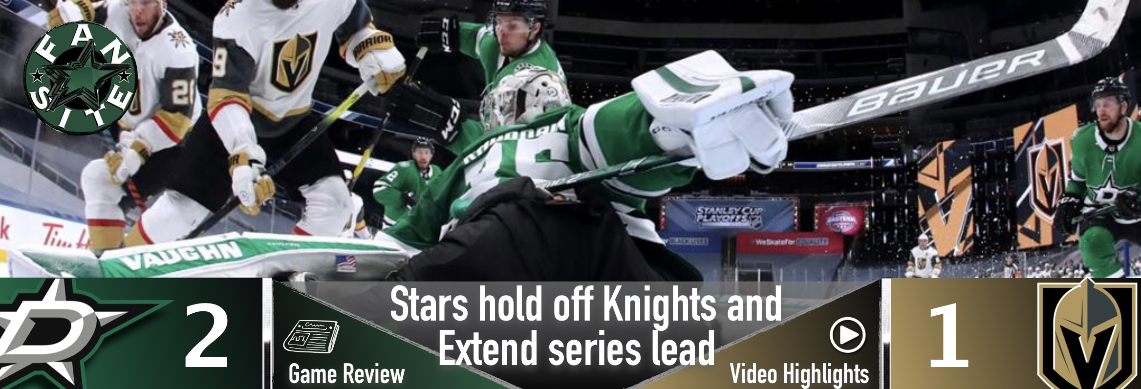 Stars hold off Knights and extend series lead